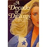 A Decade of Dreams (0878333290) by Evans, Mary