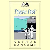 Pigeon Post: Swallows and Amazons Series | Arthur Ransome