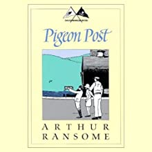 Pigeon Post: Swallows and Amazons Series (       UNABRIDGED) by Arthur Ransome Narrated by Alison Larkin