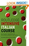 Routledge Intensive Italian Course (Routledge Intensive Language Courses)