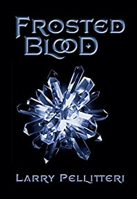 Frosted Blood by Larry Pellitteri ebook deal