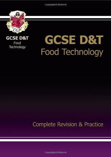 Gcse Design & Technology Food Technology Complete Revision & Practice (Complete Revision & Practice Guide)