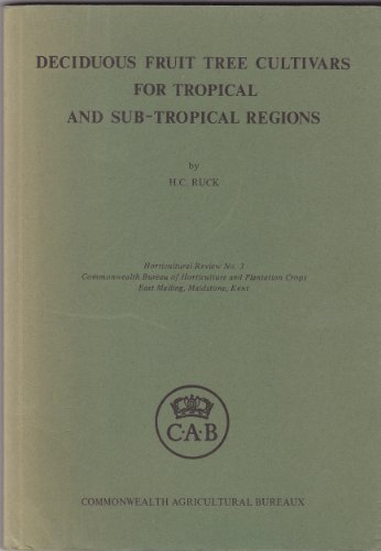 Deciduous Fruit Tree Cultivars for Tropical and Sub-tropical Regions (Horticultural review) PDF