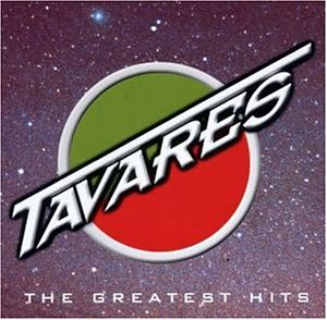 Tavares - Greatest Hits - Zortam Music