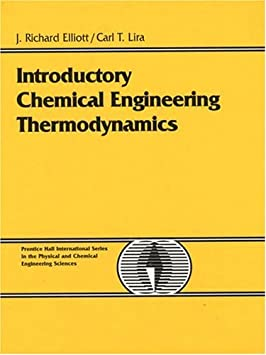 Introductory Chemical Engineering Thermodynamics (Prentice Hall International Series in the Physical and Chemical Engineering Sciences)