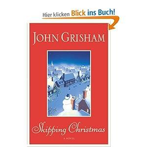 skipping christmas amazonde john grisham