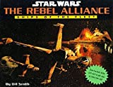 Star Wars: The Rebel Alliance: Ships of the Fleet - Pop Ups (0752222759) by Smith, Bill