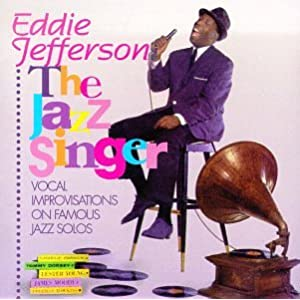 Eddie Jefferson - Jazz Singer