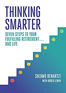 Thinking Smarter: Seven Steps to Your Fulfilling Retirement...and Life from Portfolio