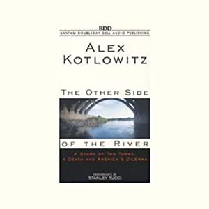 The Other Side of the River | [Alex Kotlowitz]