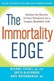 img - for The Immortality Edge( Realize the Secrets of Your Telomeres for a Longer Healthier Life)[IMMORTALITY EDGE][Paperback] book / textbook / text book