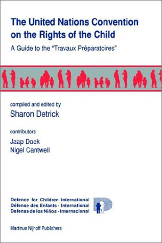 The United Nations Convention on the Rights of the Child:A Guide to the