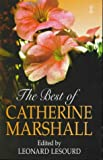The Best of Catherine Marshall (0340600780) by Catherine Marshall