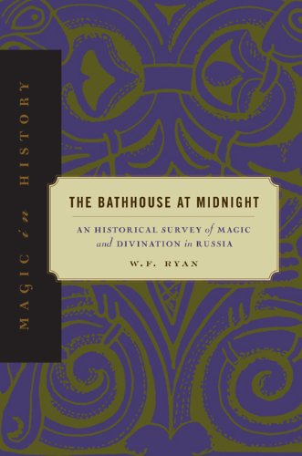 The Bathhouse at Midnight: An Historical Survey of Magic...