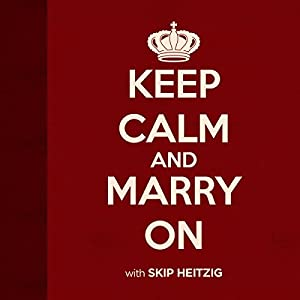 Keep Calm and Marry On Audiobook