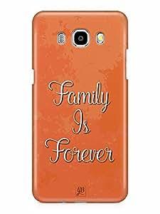 YuBingo Family is Forever Designer Mobile Case Back Cover for Samsung Galaxy J7 2016