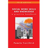 Social Work Skills and Knowledge: A Practice Handbookby Pamela Trevithick