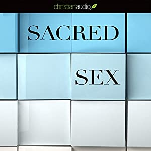 Sacred Sex Audiobook
