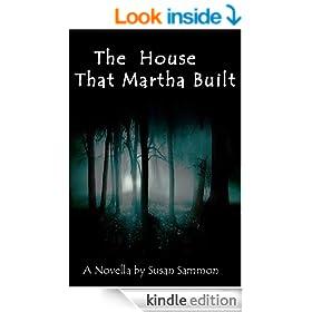 The House That Martha Built
