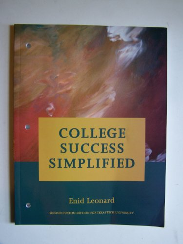 College Success Simplified: Second Custom Edition for Texas Tech University
