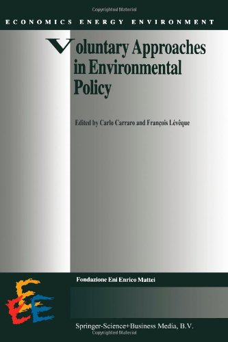 Voluntary Approaches in Environmental Policy (Economics, Energy and Environment (closed))