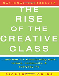 Cover of &quot;The Rise of the Creative Class:...