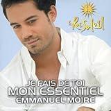 echange, troc Emmanuel Moire, Victoria Petrosillo - Je Fais De Toi Mon Essentiel