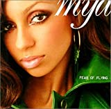 Mya Fear Of Flying