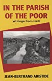 In the Parish of the Poor: Writings from Haiti