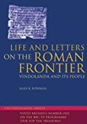 Life and Letters on the Roman Frontier: Vindolanda and its people: Amazon.co.uk: Alan K. Bowman: Books