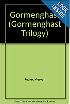 Gormenghast (Gormenghast Trilogy) by Mervyn Peake and Simon Vance