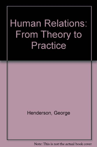 Human Relations: From Theory to Practice