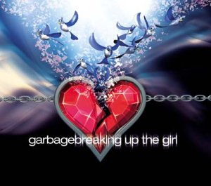 Breaking Up the Girl