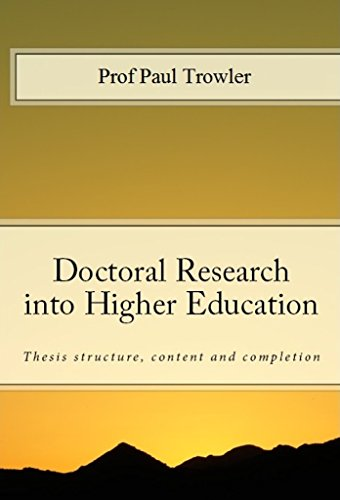 Doctoral Research into Higher Education: Thesis structure, content and completion