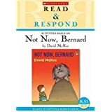 Not Now, Bernard Teacher Resource: Teacherr's Resource (Read & Respond)by Elaine Hampton