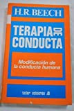 img - for Terapia de conducta: modificaci n de la conducta humana book / textbook / text book