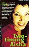 TWO-TIMING AISHA (MAKING OUT S.) (033034899X) by KATHERINE APPLEGATE