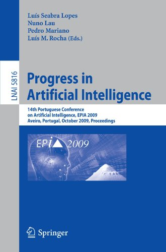 Progress in Artificial Intelligence: 14th Portuguese Conference on Artificial Intelligence, EPIA 2009, Aveiro, Portugal, October 12-15, 2009, ... / Lecture Notes in Artificial Intelligence)