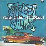 Street Jams: Back 2 The Old Skool, Vo...
