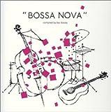 bossa nova-compiled by bar bossa