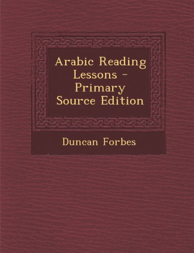 Arabic Reading Lessons - Primary Source Edition