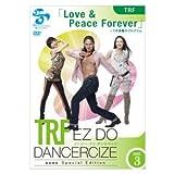 TRF EZ DO DANCERCIZE3 「LOVE&PeaceForever」 下半身集中プログラム DVD avex イージー・ドゥ・ダンササイズ