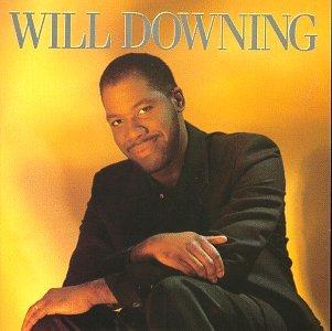 Will Downing - The New Soul Album - Zortam Music