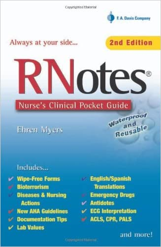 RNotes: Nurse's Clinical Pocket Guide written by Ehren Myers