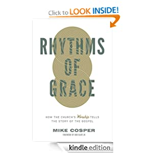 Rhythms of Grace: How the Church's Worship Tells the Story