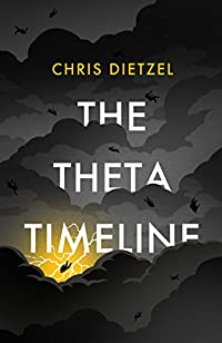 The Theta Timeline by Chris Dietzel ebook deal