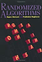 Randomized Algorithms (Cambridge International Series on Parallel Computation)