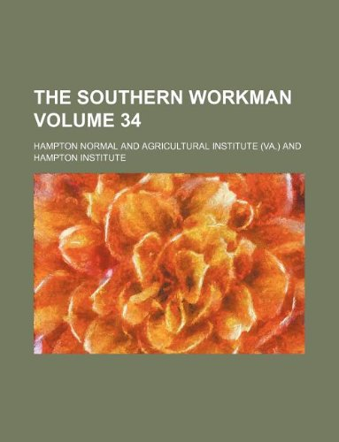 The Southern workman Volume 34