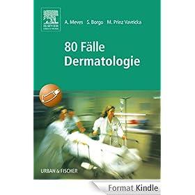 80 F�lle Dermatologie