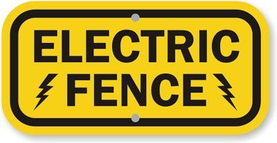 """Electric Fence Sign, 12"""" X 6"""""""